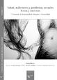Salud, malestares y problemas sexuales. Textos y contextos
